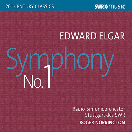 Elgar: Symphony No. 1 in A-Flat Major, Op. 55 by Radio-Sinfonieorchester Stuttgart des SWR