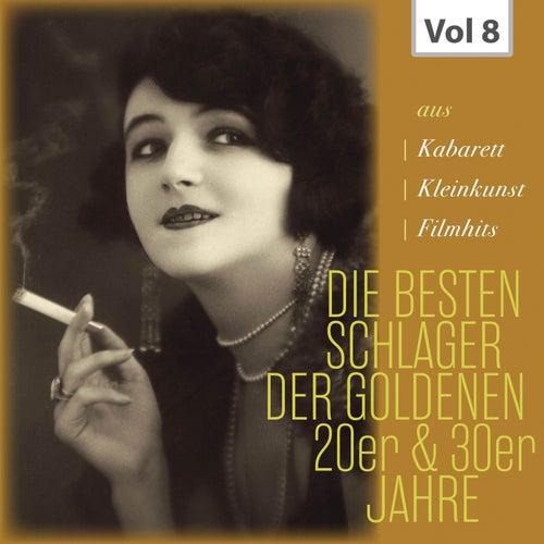 Die Besten Schlager der Goldenen 20er & 30er Jahre, Vol. 8 von Various Artists