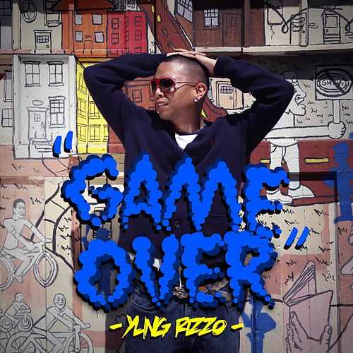 Game Over by Yung Rizzo