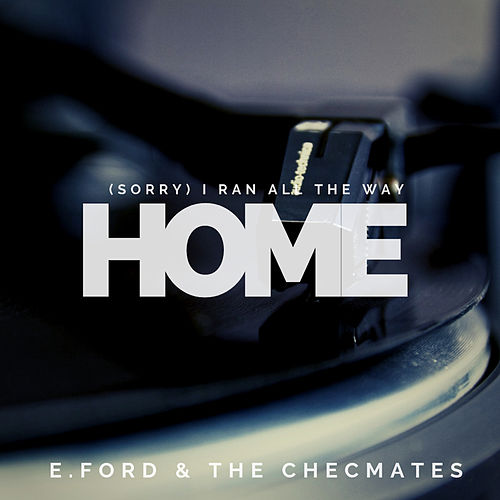 (Sorry) I Ran all the Way Home by Emile Ford And The Checmates
