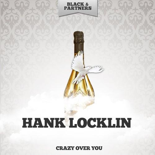 Crazy Over You de Hank Locklin