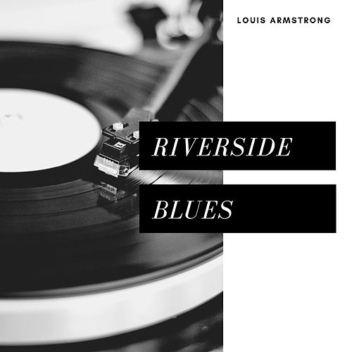 Riverside Blues (Jazz) by Louis Armstrong