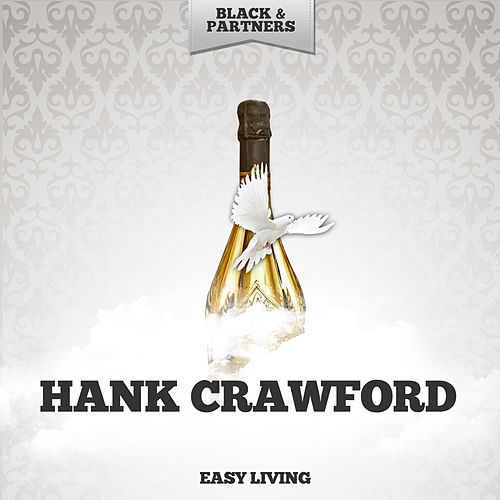 Easy Living de Hank Crawford