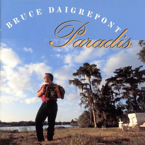 Paradis de Bruce Daigrepont