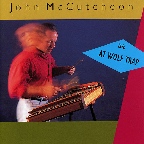 Live At Wolf Trap de John McCutcheon