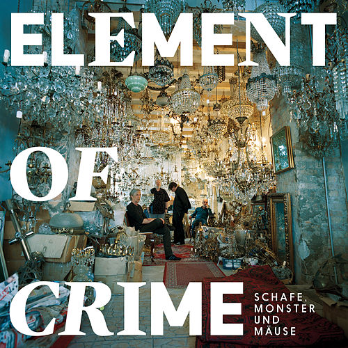 Schafe, Monster und Mäuse von Element Of Crime
