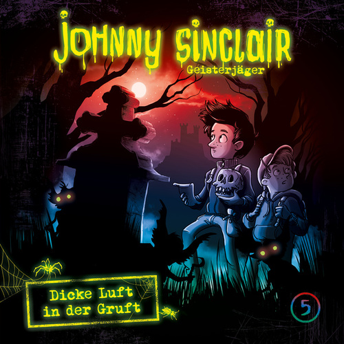 05: Dicke Luft in der Gruft (Teil 2 von 3) de Johnny Sinclair