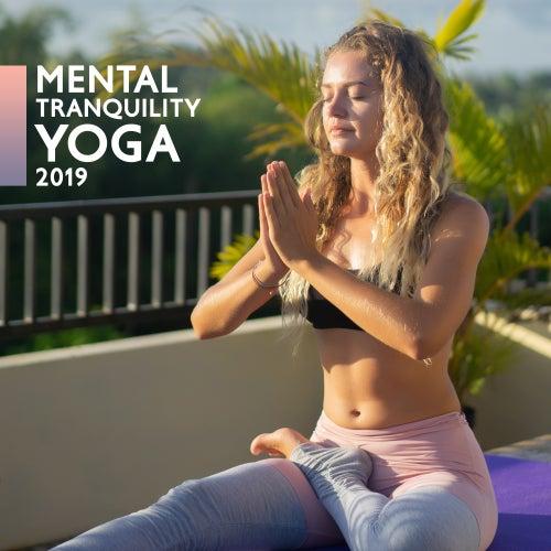 Mental Tranquility Yoga 2019 de Reiki