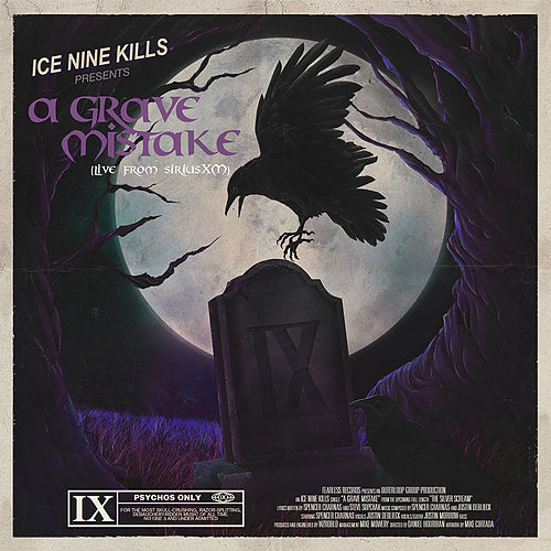 A Grave Mistake (Live From SiriusXM) by Ice Nine Kills