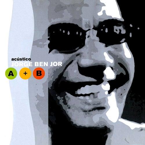 Acústico Jorge Ben Jor A + B (Ao Vivo) von Jorge Ben Jor
