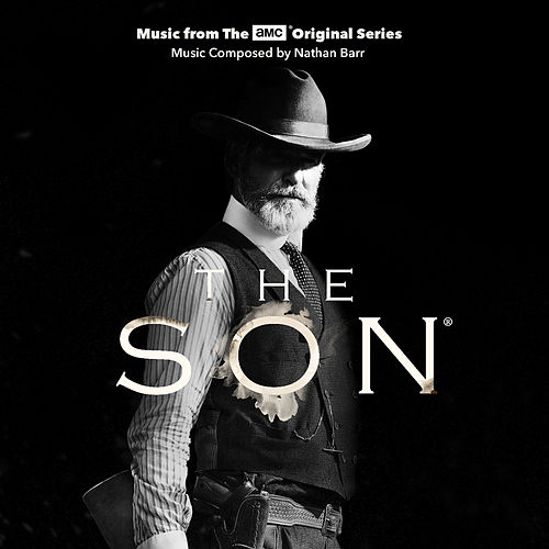 The Son (Music From The AMC Original Series) de Nathan Barr