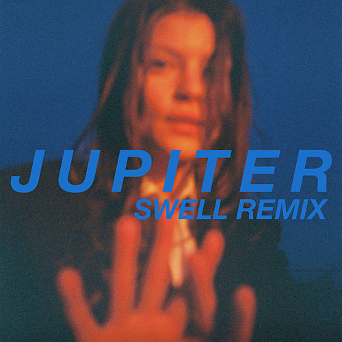 Jupiter (Swell Remix) by Donna Missal