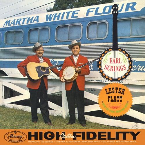 Lester Flatt & Earl Scruggs And The Foggy Mountain Boys by Lester Flatt