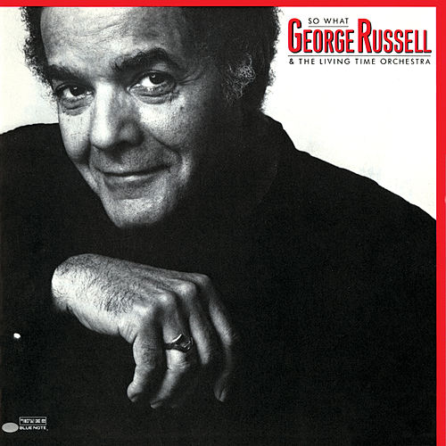 So What (Live At Emanuel Church, Boston, Massachusetts / 1983) by George Russell