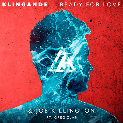 Ready For Love von Klingande