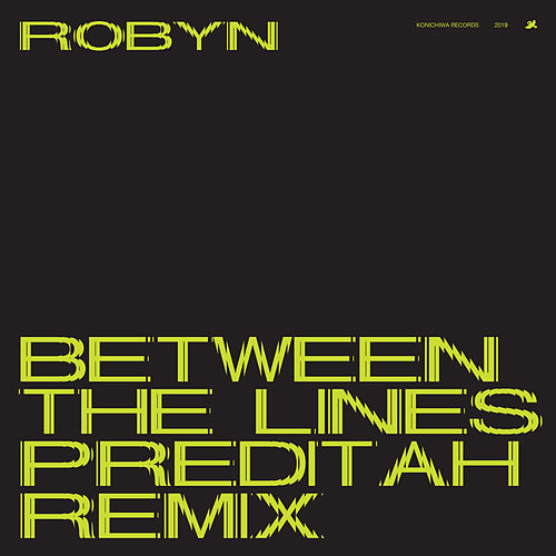 Between The Lines (Preditah Remix) de Robyn