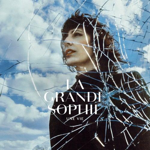 Une vie by La Grande Sophie