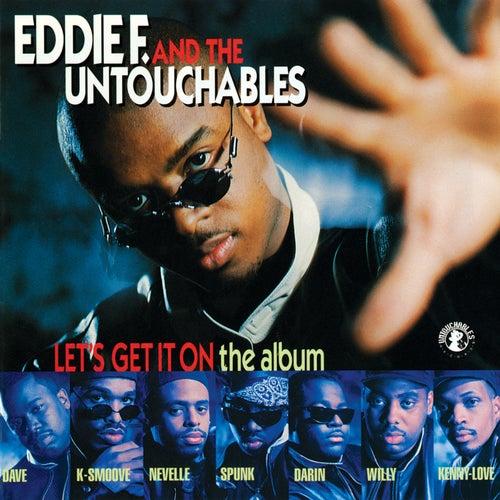 Let's Get It On (The Album) von Eddie F
