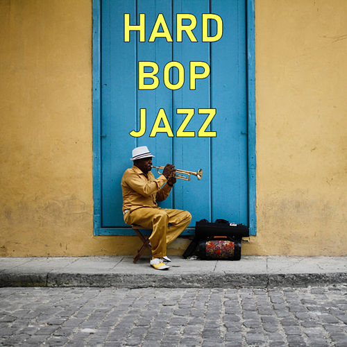 Hard Bop Jazz by Various Artists