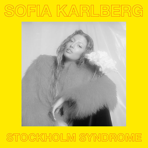 Stockholm Syndrome von Sofia Karlberg