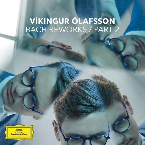 Bach Reworks (Pt. 2) di Vikingur Olafsson