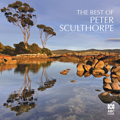 The Best of Peter Sculthorpe by Various Artists