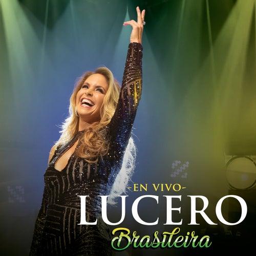 Brasileira (En Vivo) by Lucero