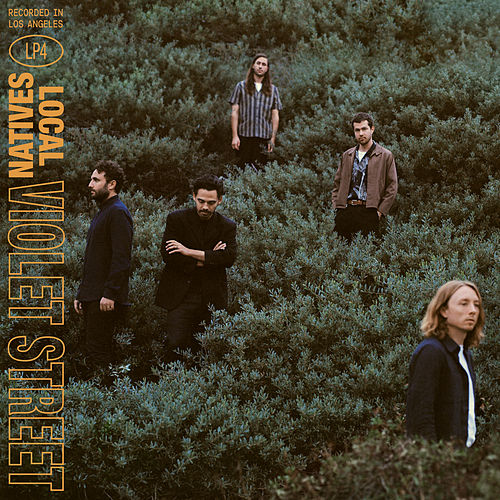Violet Street by Local Natives