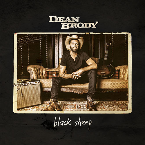 Black Sheep by Dean Brody