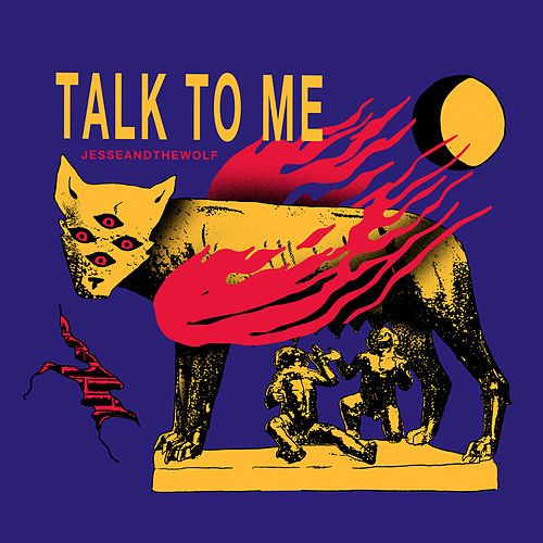 Talk To Me by Jesse & The Wolf