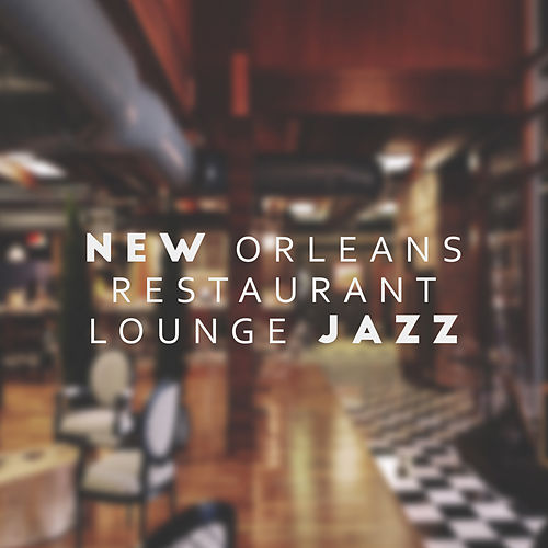 New Orleans Restaurant Lounge Jazz de The Jazz Instrumentals