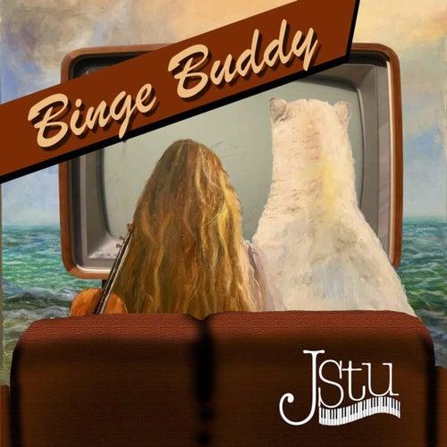 Binge Buddy by J Stu