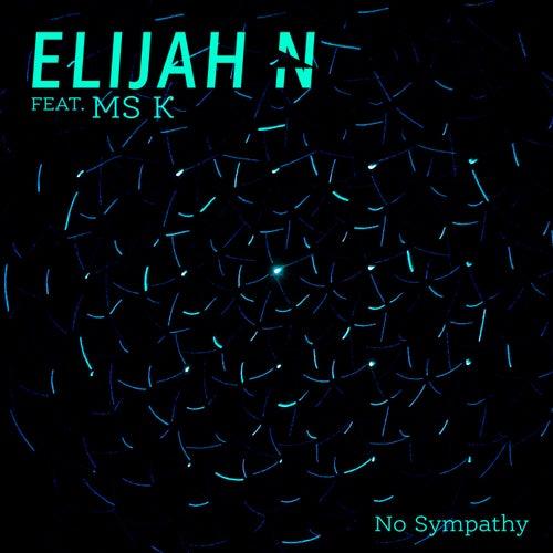 No Sympathy de Elijah N