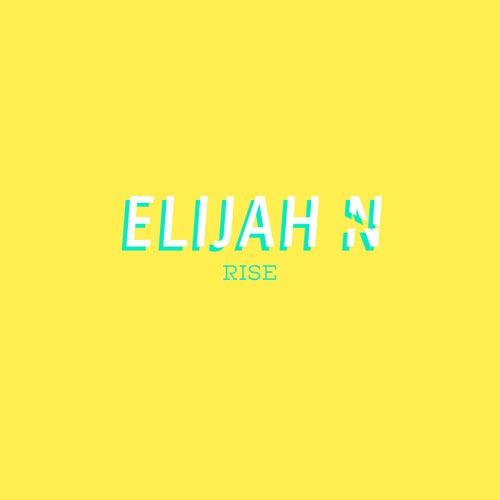 Rise de Elijah N