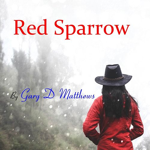 Red Sparrow by Gary D. Matthews