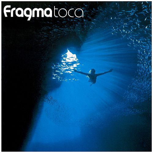Toca by Fragma