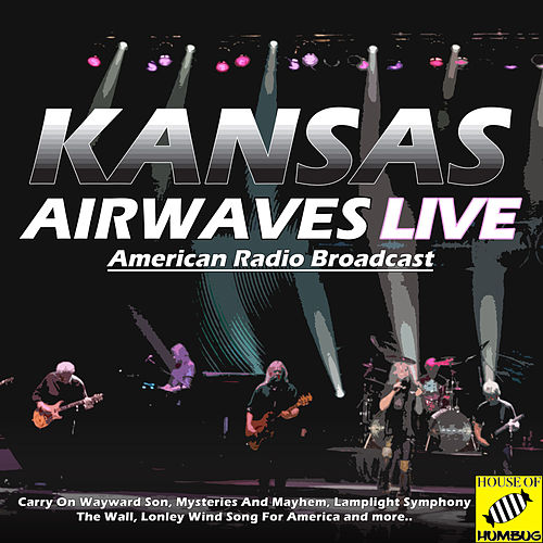 Kansas - Airwaves Live (Live) de Kansas
