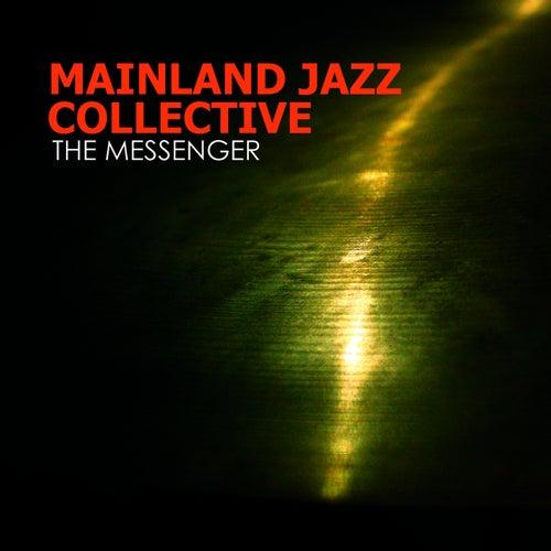 The Messenger de Mainland Jazz Collective