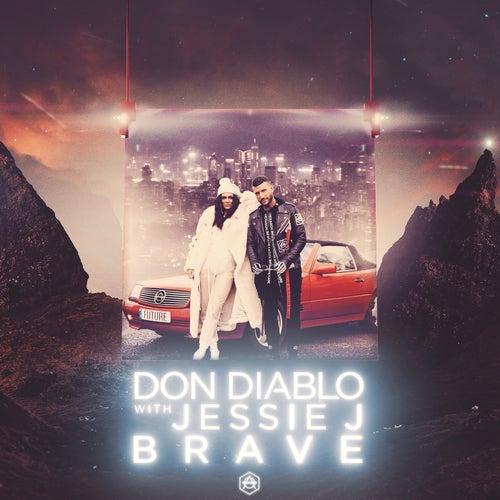 Brave von Don Diablo & Jessie J