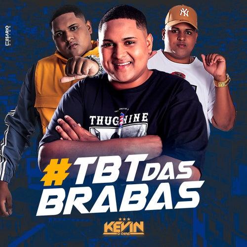 #TBT das Brabas by Mc Kevin o Chris