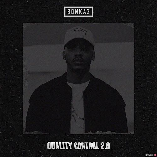 Quality Control 2.0 by Bonkaz