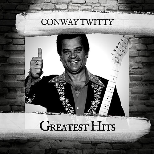 Greatest Hits by Conway Twitty