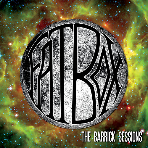 The Barrick Sessions by Fat Box