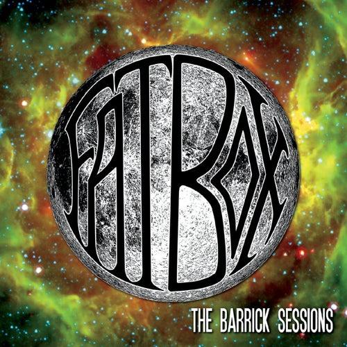 The Barrick Sessions de Fat Box