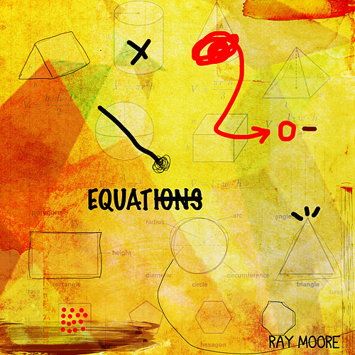 Equations von Ray Moore