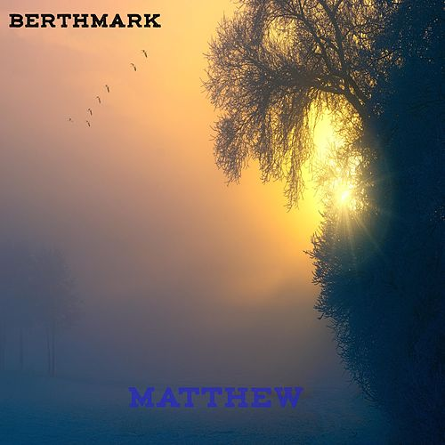 Matthew by BerthMark
