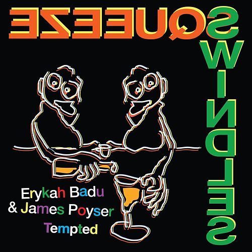 Tempted by Erykah Badu