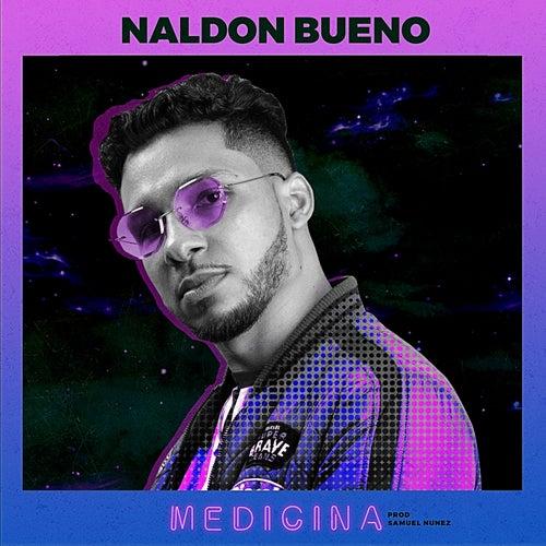 Medicina de Naldon Bueno