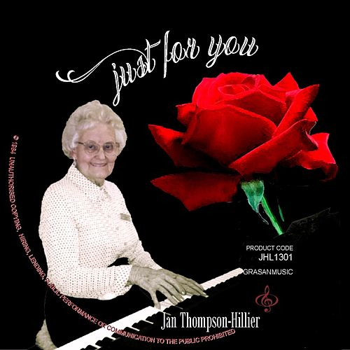 Just for You by Jan Thompson-Hillier