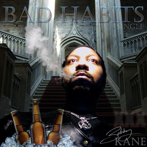 Bad Habits by Bobby Kane